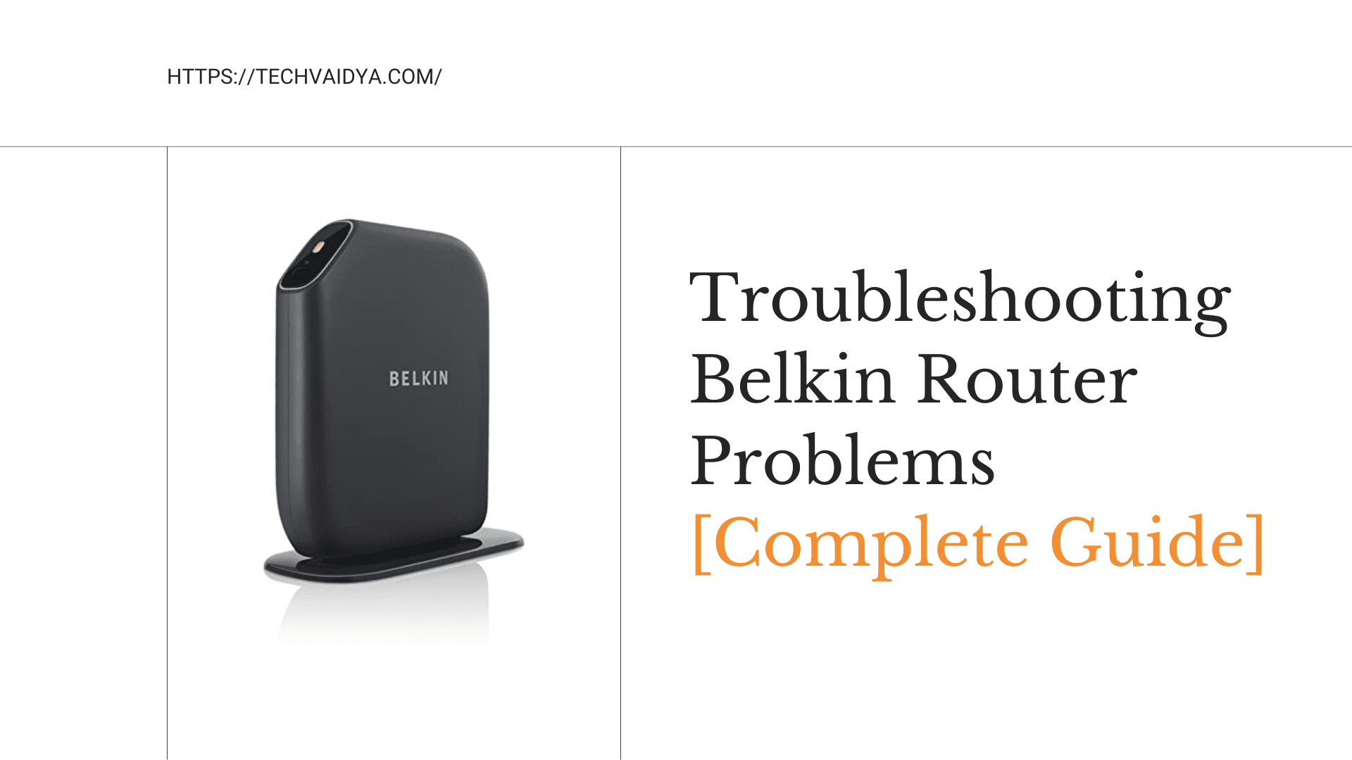 Troubleshooting Belkin Router Problems [Complete Guide]