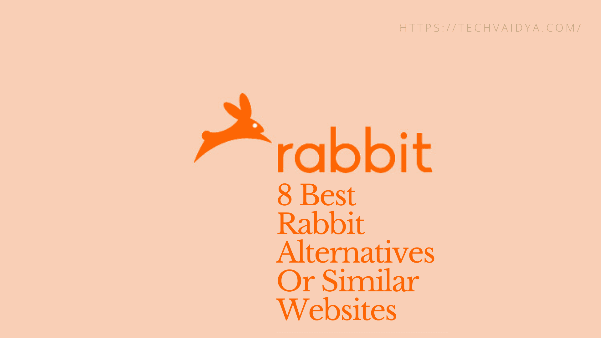 8 Best rabbit alternatives Or Similar websites