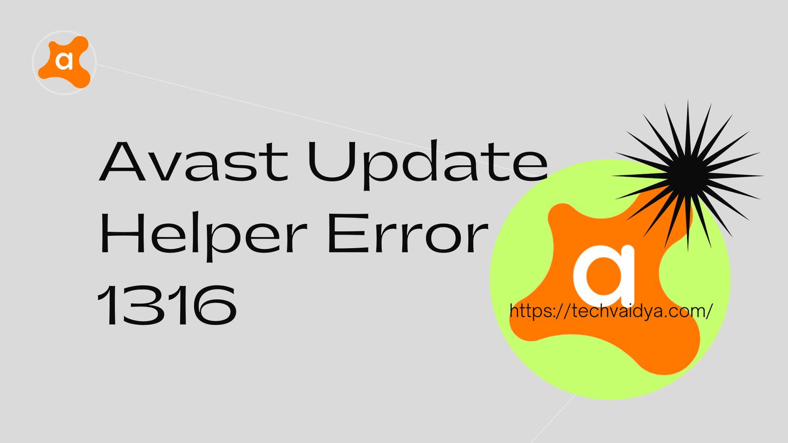 Fix Avast Update Helper Error 1316